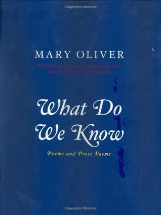 What Do We Know: Poems And Prose Poems