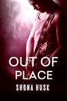Out of Place by Shona Husk