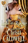 The Love of a Rogue: (The Heart of a Duke, #3)