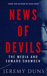 News Of Devils: The Media And Edward Snowden