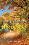 Journeys through the Tapestry: Poems of Nature and Man
