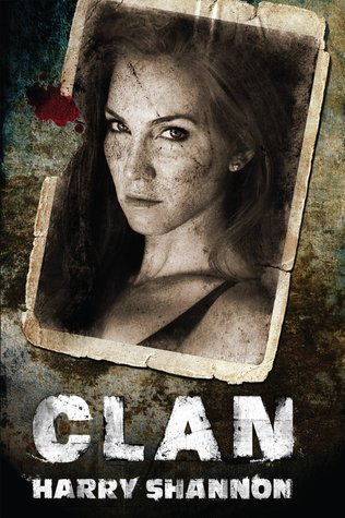 CLAN by Harry Shannon