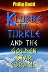 Klubbe the Turkle and the Golden Star Coracle