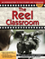 The Reel Classroom: An Introductions to Film Studies and Filmmaking