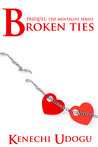 Broken Ties (Prequel to The Mentalist Series)