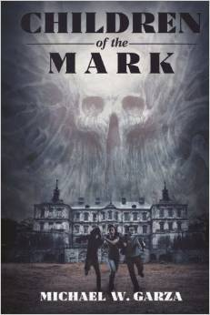 Children of the Mark by Michael W. Garza