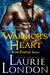 Warrior's Heart by Laurie London