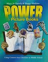 The Power of Picture Books in Middle School: A Quick Guide to Using Content Area Literature