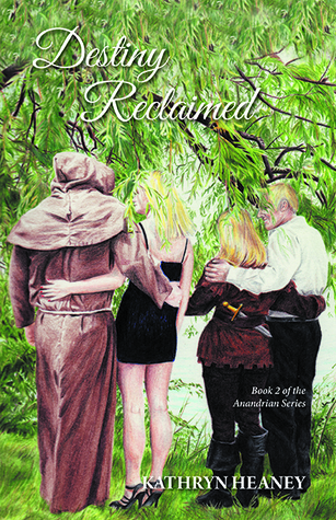 Destiny Reclaimed by Kathryn Heaney