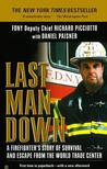 Last Man Down: A New York City Fire Chief and the Collapse of the World Trade Center