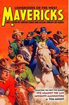 Mavericks: Longriders of the West, Volume 1 (The Five Mavericks)