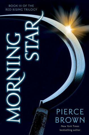 Morning Star by Pierce Brown (Red Rising Trilogy #3)