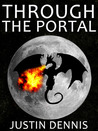 Through the Portal (Through the Portal, #1)