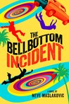 The Bellbottom Incident (The Incident Series #3)