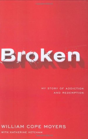 Broken by William Cope Moyers