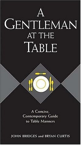 A Gentleman at the Table by John Bridges