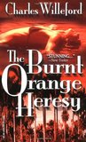 The Burnt Orange Heresy