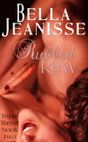 Rubbed Raw (Triple Threat, #2)