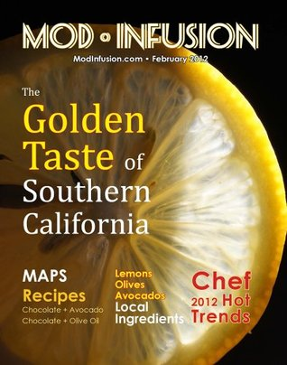 The Golden Taste of Southern California (Mod Infusion Book 3)  by  Melanie Paquette Widmann
