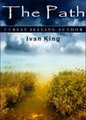 Young Adults: The Path (A Boy Gets Lost in a Path and Along the Way Discovers the Meaning of Life) [Young Adult Books] (Coming of Age Books, Young Adult ... for Kids, Teen and Young Adult Book 1)