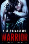 Warrior (First to Fight #1)