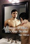 A Change of Mind and Other Stories