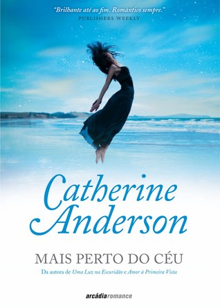 Mais Perto do Céu by Catherine Anderson