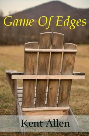 Game Of Edges by Kent Allen