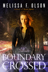 Boundary Crossed (Boundary Magic, #1)