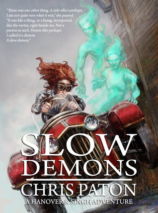 Slow Demons (Hanover and Singh, #2)