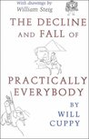 The Decline and Fall of Practically Everybody (Nonpareil Book)