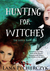 Hunting for Witches (The Ludus: Book One)