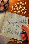 Skinniness is Next to Goddessness? Lacey's Story (Skinniness is Next to Goddessness? , #1)