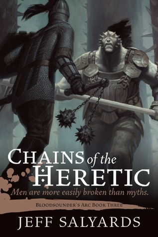 Chains of the Heretic by Jeff Salyards (Bloodsounder's Arc #3)