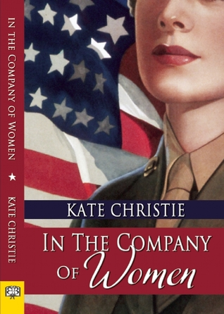 In the Company of Women by Kate Christie