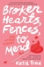 Broken Hearts, Fences and Other Things to Mend