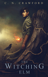 The Witching Elm (The Witching Elm, #1)