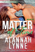 Matter of Time by Alannah Lynne