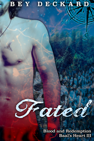 Fated: Blood and Redemption (Baal's Heart, #3)