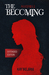 The Becoming (Alleyhill, #1)