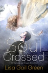Soul Crossed (Of Demons and Angels #1)