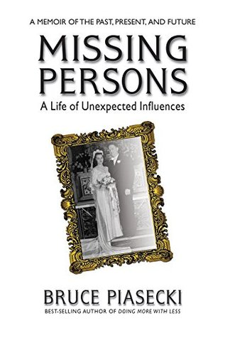 Missing Persons by Bruce Piasecki