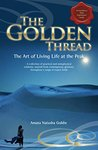The Golden Thread: The Art of Living Life at the Peak