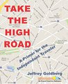 TAKE THE HIGH ROAD: A Primer for the Independent Traveler