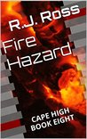 Fire Hazard (Cape High, #8)