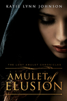Amulet of Elusion (The Lost Amulet Chronicles, #1)