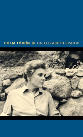 On Elizabeth Bishop