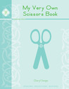 My Very Own Scissors Book