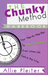 The Chunky Method Handbook: Your Step-by-Step Plan to WRITE THAT BOOK Even When Life Gets in the Way