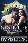The Nightlife San Antonio (The Nightlife) (Urban Fantasy Romance)